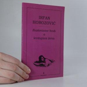 náhled knihy - Iluzionistov hrob a levitujúca žena