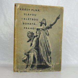 náhled knihy - Krásy plná, slávou i kletbou bohatá… Praho!