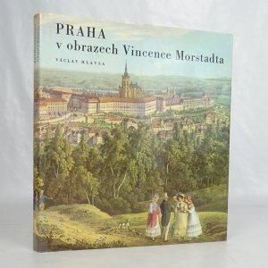 náhled knihy - Praha v obrazech Vincence Morstadta