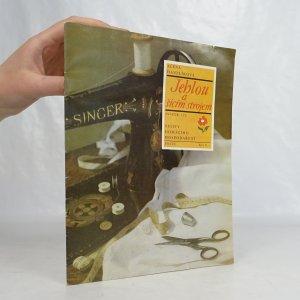 náhled knihy - Jehlou a šicím strojem. Sešity domácího hospodaření svazek 129.