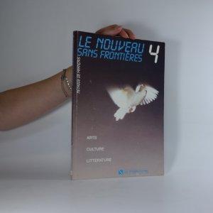 náhled knihy - Le nouveau sans frontières. méthode de français 4. Arts, Culture, Littérature
