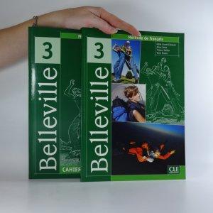 náhled knihy - Belleville 3. Méthode de français, Cahier d'exercices + CD