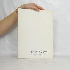 náhled knihy - Miloslav Moucha. Dřevoryty 1990-1992 22. dubna-30. května 1993. Litvínovský zámek