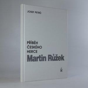 náhled knihy - Martin Růžek. Příběh českého herce