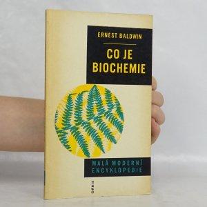 náhled knihy - Co je biochemie