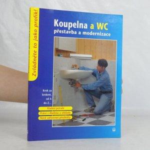 náhled knihy - Koupelna a WC : přestavba a modernizace WC a koupelna