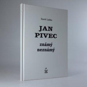náhled knihy - Jan Pivec známý neznámý