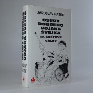 náhled knihy - Osudy dobrého vojáka Švejka za světové války (I.–IV. díl v jednom svazku)