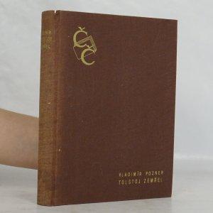 náhled knihy - Tolstoj zemřel. Nevydané dokumenty o životě a smrti L.N. Tolstého