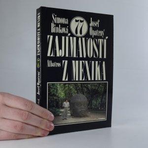 náhled knihy - 77 zajímavostí z Mexika