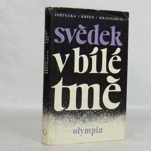 náhled knihy - Svědek v bílé tmě