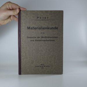 náhled knihy - Materialienkunde für die Gewerbe der Weißnäherinnen und Kleidermacherinnen