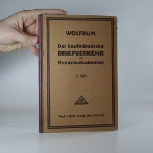 náhled knihy - Der kaufmännische Briefverkehr für Handelsakademien. 1. díl.