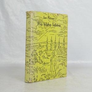 náhled knihy - Pro blaho lidstva : Osudy vynálezců