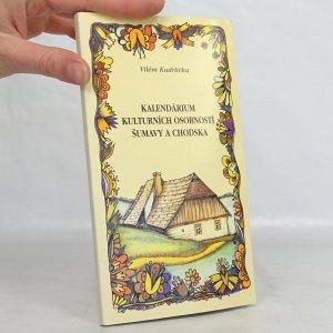náhled knihy - Kalendárium kulturních osobností Šumavy a Chodska