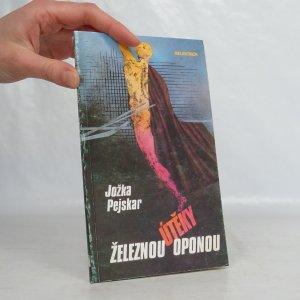 náhled knihy - Útěky železnou oponou