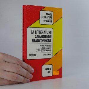 náhled knihy - La littérature canadienne francophone