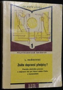 náhled knihy - Znáte dopravní předpisy? : pravidla silničního provozu a dopravní řád pro hlavní město Prahu s komentářem