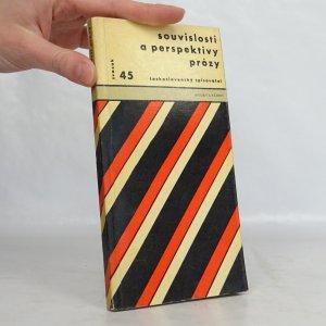 náhled knihy - Souvislosti a perspektivy prózy : mezin. setkání prozaiků a kritiků, leden 1963