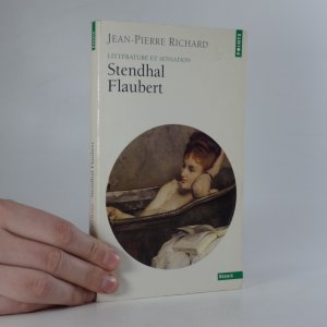 náhled knihy - Littérature et sensation. Stendhal, Flaubert