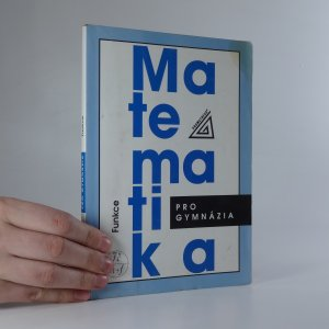 náhled knihy - Matematika pro gymnázia. Funkce