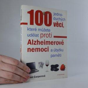náhled knihy - 100 jednoduchých věcí, které můžete udělat proti Alzheimerově nemoci a úbytku paměti