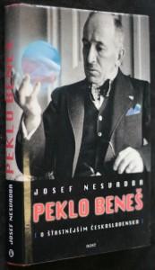 náhled knihy - Peklo Beneš : o šťastnějším Československu