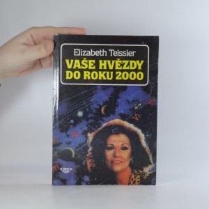 náhled knihy - Vaše hvězdy do roku 2000 : světová konjunktura a váš horoskop rok po roce