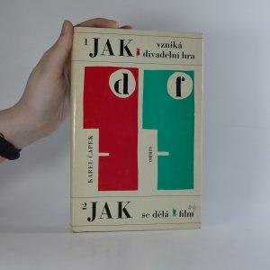 náhled knihy - Jak vzniká divadelní hra. Jak se dělá film.