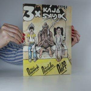 náhled knihy - 3x Kája Saudek. (Peruánský deník, Po stopách sněžného muže, Arnal)