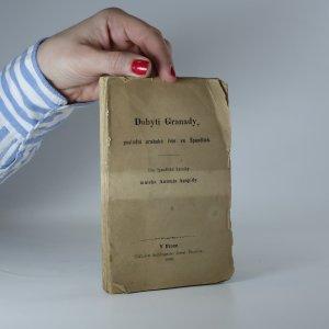 náhled knihy - Dobytí Granady, poslední arabské říše ve Španělích