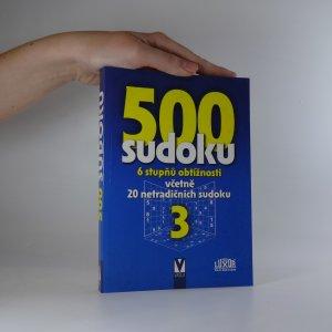 náhled knihy - 500 sudoku (3). 6 stupňů obtížnosti včetně 20 netradičních sudoku.