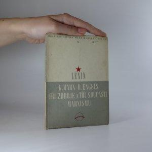 náhled knihy - K. Marx - B. Engels. Tři zdroje a tři součásti marxismu (Malá knihovna marxismu - leninismu, 5. svazek)