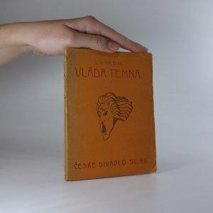 náhled knihy - Vláda temna čili drápkem-li uvázl, ztracen je celý ptáček