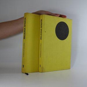 náhled knihy - Železná Sparta 1. a 2. díl (1893-1935 a 1936-1966)