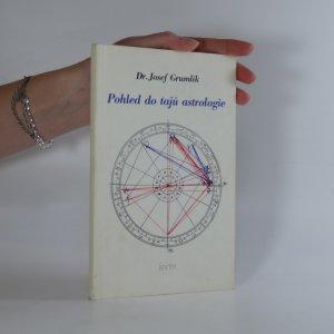 náhled knihy - Pohled do tajů astrologie
