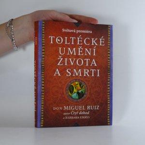náhled knihy - Toltécké umění života a smrti