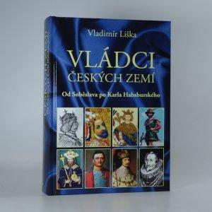 náhled knihy - Vládci českých zemí. Od Soběslava po Karla Habsburského