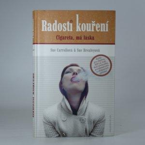 náhled knihy - Radosti kouření - Cigareta, má láska