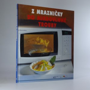 náhled knihy - Z mrazničky do mikrovlnné trouby