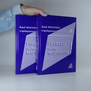 náhled knihy - Přehled užité matematiky. (2 díly ve dvou svazcích. Komplet)