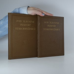 náhled knihy - Pod slavnými prapory starodružiníků. (Kniha 1. a 2. ve dvou svazcích)