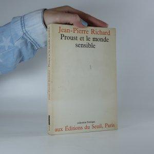 náhled knihy - Proust et le monde sensible. (Proust a citlivý svět)