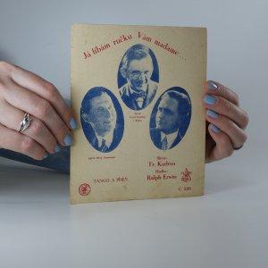 náhled knihy - Já líbám ručku Vám madame...