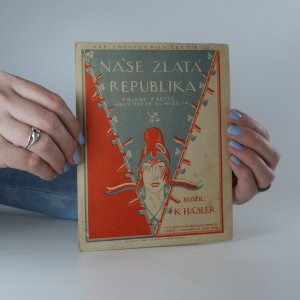 náhled knihy - Naše zlatá republika. (Pochod z revue
