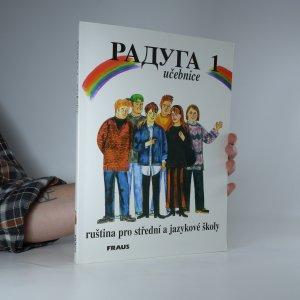 náhled knihy - Raduga 1. Učebnice. Ruština pro střední a jazykové školy