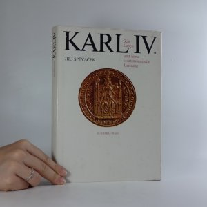 náhled knihy - Karl IV. Sein Leben und seine staatsmännische Leistung.