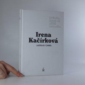 náhled knihy - Irena Kačírková. Hvězda, která se příliš nehodila.