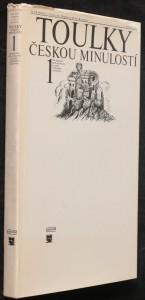 náhled knihy - Toulky českou minulostí. První díl, Od nejstarší doby kamenné po práh vrcholného středověku
