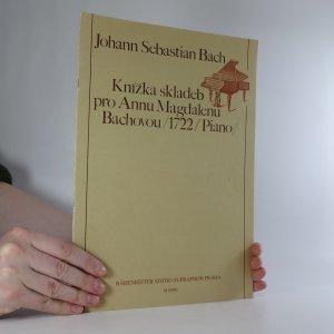 náhled knihy - Knížka skladeb pro Annu Magdalenu Bachovou (1722, piano)